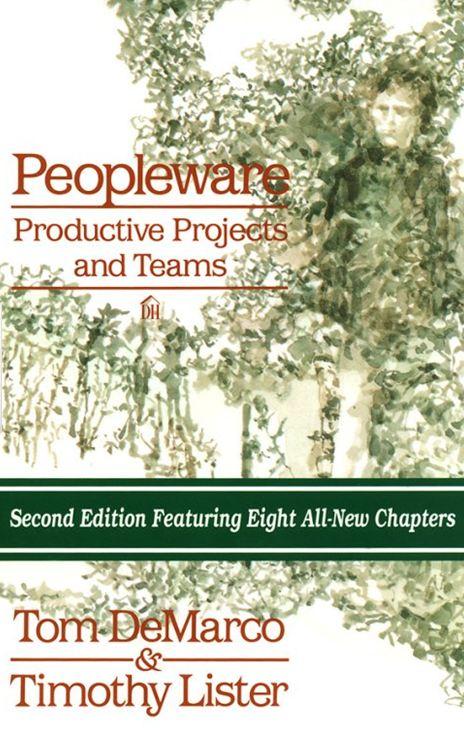 Peopleware là cuốn sách 'kinh điển' trong vấn đề tối ưu hóa năng suất con người.